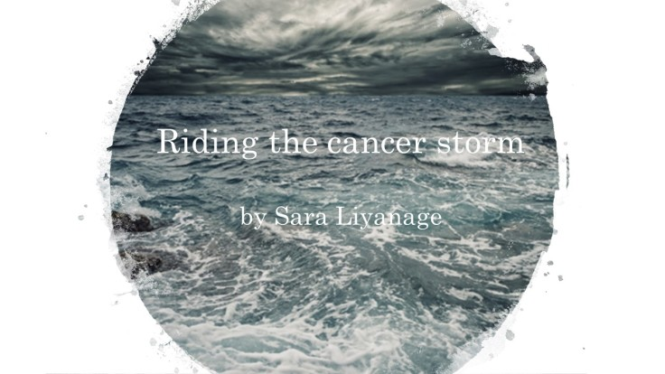 Sara Liyanage - Riding the Cancer Storm